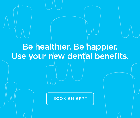 Be Heathier, Be Happier. Use your new dental benefits. - Petaluma Modern Dentistry
